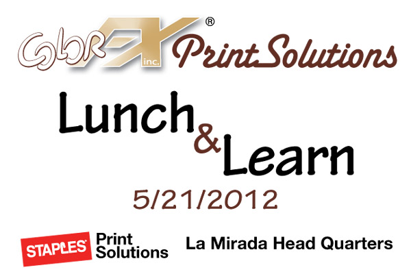 ColorFX Print Solutions - Staples - Lunch And Learn - 1